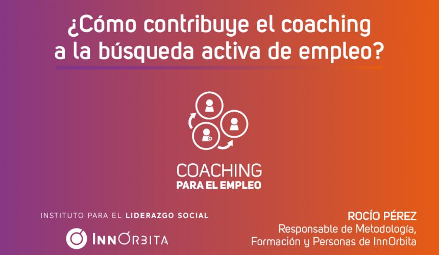 ¿Cómo contribuye el coaching a la búsqueda activa de empleo?